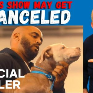"""Canine Intervention"" May Get Canceled 